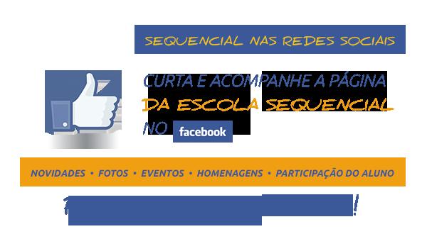 Curta a Escola Sequencial no Facebook