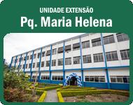 Unidade Extensão - Pq. Maria Helena
